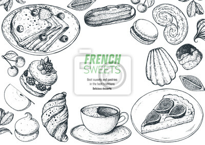 Bild A set of french desserts with crepes, croissant, eclair, fig pie, ispahan, macaron, madeleines. French cuisine top view frame. Food menu design template. Hand drawn sketch vector illustration.