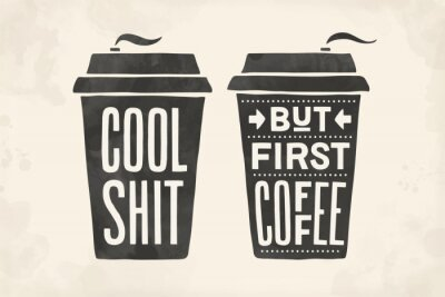 Bild Cup of coffee. Poster coffee cup with hand drawn lettering