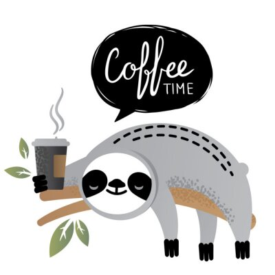 Bild Cute vector sloth bear animal with coffee time lettering.