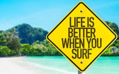 Bild Das Leben ist besser, wenn Sie Surf-Zeichen mit Strand Hintergrund