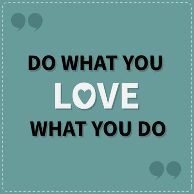 Bild Do what you love Love what you do Quote motivation inspiration phrase Lettering graphic background Dash line Flat design