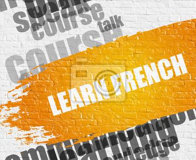 Education Service Concept: Lerne Französisch - auf White Wall mit Word Cloud Around. Moderne Illustration. Lerne Französisch auf weißem Brickwall Hintergrund mit Word Cloud um ihn herum.