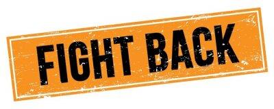 Bild FIGHT BACK text on black orange grungy rectangle stamp.