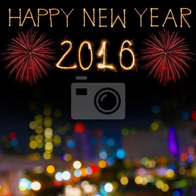 Frohes neues Jahr 2016 geschrieben mit Sparkle Feuerwerk