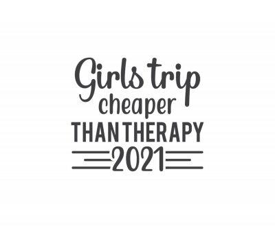 Bild Girls trip cheaper than therapy 2021, Girls Trip, Girls Weekend, Girls Getaway, Travel Shirt,  Family Vacation
