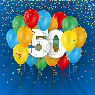 50 Geburtstag Karte.Bild Glücklich 50 Geburtstag Jahrestag Karte Mit Haufen Von Mehrfarbigen
