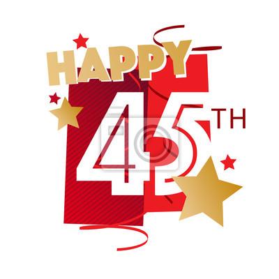 Glucklicher 45 Geburtstag Leinwandbilder Bilder Th 45 Alles