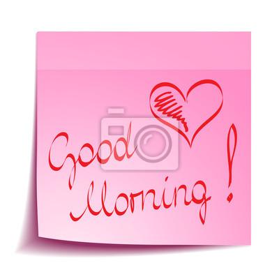 Guten Morgen Notiz Mit Herz Leinwandbilder Bilder Nubes