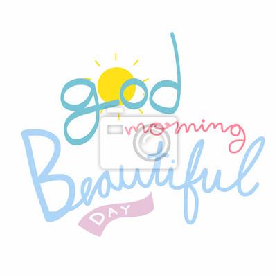 Guten Morgen Schönen Tag Niedlichen Wort Schriftzug