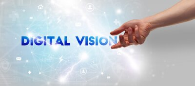 Hand pointing at DIGITAL VISION inscription, modern technology concept