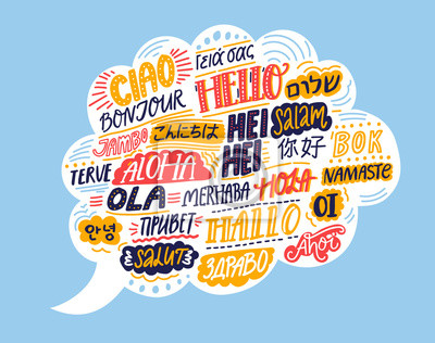 Bild Hello in different languages. Speech bubble cloud with handwritten words. French bonjur, spanish hola, japanese konnichiwa, chinese nihao, indian namaste, korean annyeong. Concept illustration of