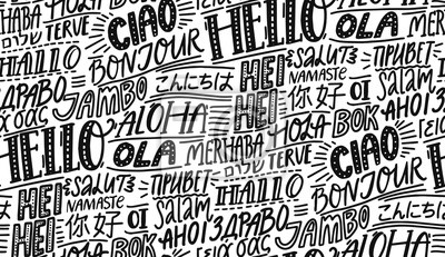 Bild Hello in different languages. Typography seamless pattern. French bonjur, spanish hola, japanese konnichiwa, chinese nihao, indian namaste and other greetings. Handwritten wallpaper for hotels or