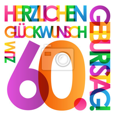 Herzlichen Gluckwunsch Zum 60 Geburtstag Karte Leinwandbilder