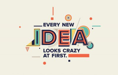 Bild Idea quote in modern typography. idea  concept for your blog, wall graphics, typographic poster, web design and office space graphics.