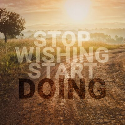 Bild Inspirational and motivation quote on road in nature background with vintage filter.