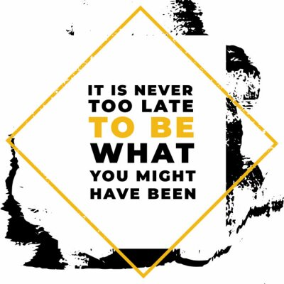 Bild It is never to be what you might have been. Motivational quotes.