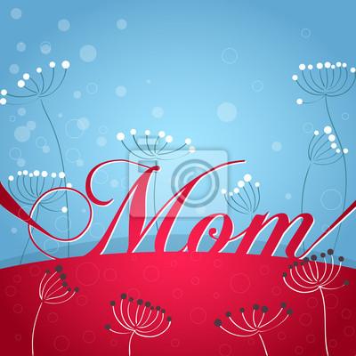 Karte mit Blumen für Mama, Mutter Tag