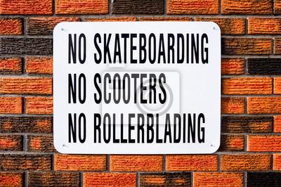 Kein Skateboarding, kein Roller, kein Rollerblading