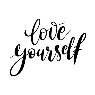 Bild Love yourself - vector quote. Positive motivation quote for poster, card, t-shirt print. Love yourself calligraphy inscription. Vector illustration isolated on white background.