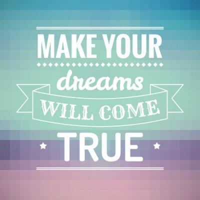 Bild Machen Sie Ihre Träume wahr werden