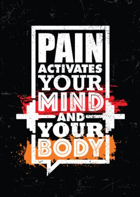 Bild Pain Activates Your Mind And Your Body. Inspiring typography motivation quote banner on textured background.