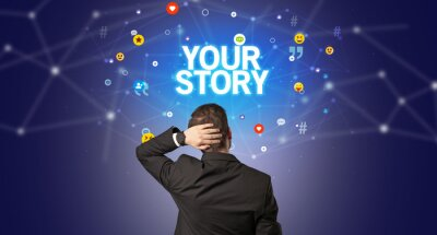 Rear view of a businessman with YOUR STORY inscription, social networking concept