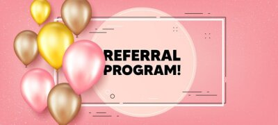 Bild Referral program text. Balloons frame promotion banner. Refer a friend sign. Advertising reference symbol. Referral program text frame background. Party balloons banner. Vector