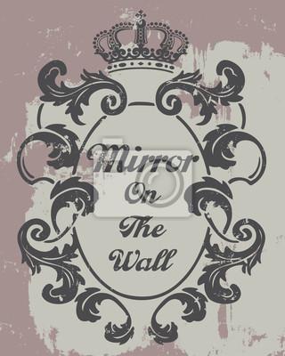 Spieglein an der Wand