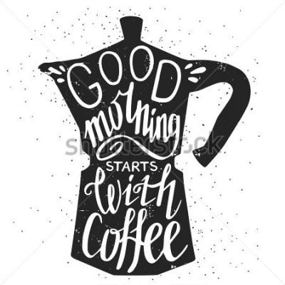Bild Übergeben Sie gezogenes Typografieplakat, Grußkarte oder Druckeinladung mit Kaffeemaschinenschattenbild und -phrase darin.