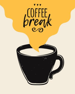 Bild Vector trendy illustration with coffee cup and Coffee Break lettering. Modern poster.