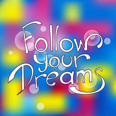 Bild Verfolge deine Träume