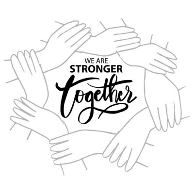 Bild We are stronger together. Motivational quote.