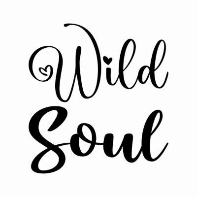 Bild wild soul black letters quote