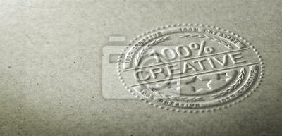 Fototapete 3D-Darstellung eines geprägten Stempel mit dem Text 100 Prozent kreativ. Hintergrund für die Kommunikation zur Kreativität und Innovation im Grafikdesign