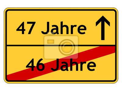 47. geburtstag fototapete • fototapeten 47, 46, ROADSIGN | myloview.de