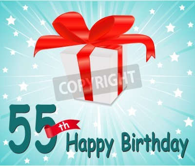 Fototapete 55 Year Happy Birthday Card With Gift And Colorful Background