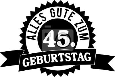 Alles Gute Zum 45 Geburtstag Fototapete Fototapeten Gluck 45