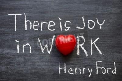 Auszug Aus Berühmten Henry Ford Zitat Es Ist Freude An Der Arbeit