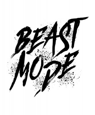 Fototapete Beast mode word hand lettering. brush style letters on isolated background. Vector text illustration t shirt design, print, poster, icon, web, graphic designs.