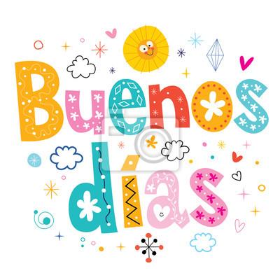 Buenos Dias Guter Tag Guten Morgen In Spanisch Fototapete