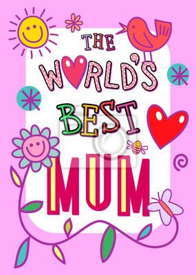 Cartoon whimsical Plakat-Stil Illustration mit den Worten - Die beste Mama der Welt.
