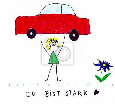 Fototapete Du Bist Stark Kinder Zeichnung Mit Strichmannchen Und Auto