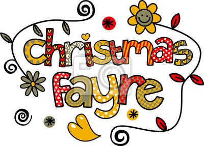 Ein handgezeichneter Gekritzelkarikaturtext, der CHRISTMAS FAYRE sagt.