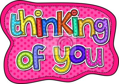 Ein Stich Stil doodle Schrift, die sagt, die Worte, die an Sie denkt.