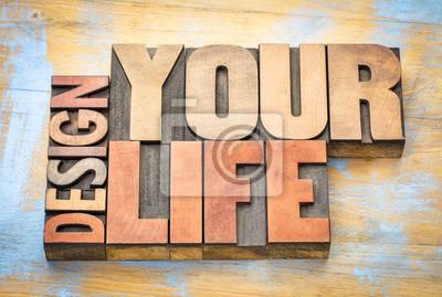 Entwerfen Sie Ihr Leben Wort abstrakt in Holzart