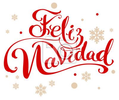 übersetzer Frohe Weihnachten.Fototapete Feliz Navidad übersetzung Aus Dem Spanischen Frohe Weihnachten