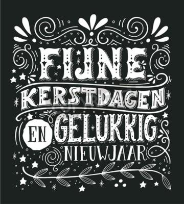 Frohe Weihnachten Und Ein Gutes Neues Jahr Holländisch.Fototapete Fijne Kerstdagen En Gelukkig Nieuwjaar Niederländisch En