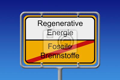 Fossile Brennstoffe regenerative energie Ortsschild