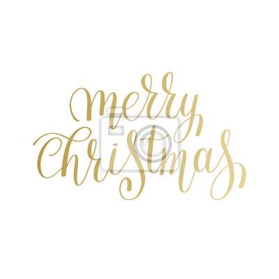 Frohe Weihnachten Gold.Fototapete Frohe Weihnachten Gold Logo Handschriftliche Beschriftung Inschrift