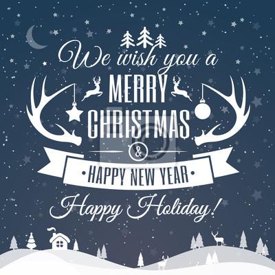 Frohe Weihnachten Wunsch.Fototapete Frohe Weihnachten Karte Mit Wunsch Happy New Year Und Happy Holidays